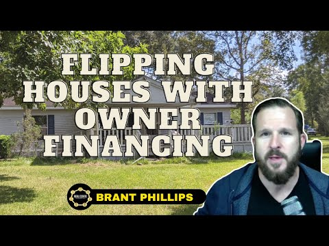 Flipping Houses With Owner Financing