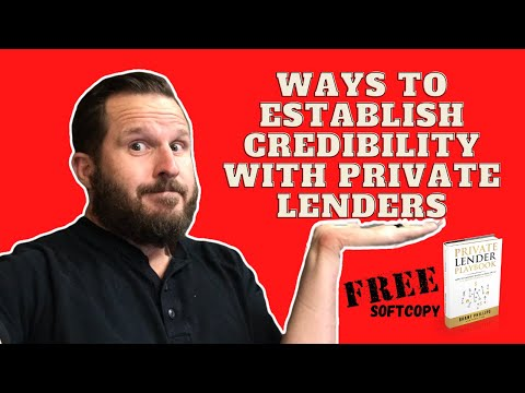 Ways To Establish Credibility With Private Lenders