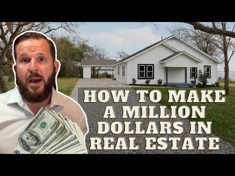 HOW TO MAKE A MILLION DOLLARS IN REAL ESTATE 2020