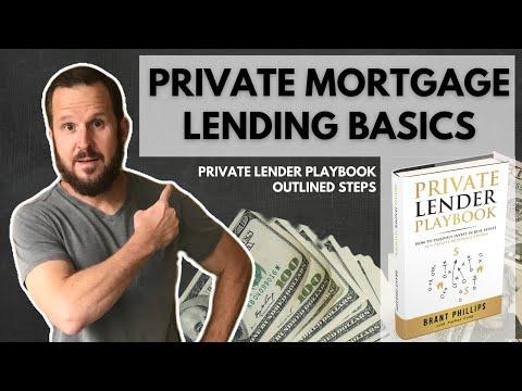 Private Mortgage Lending Basics