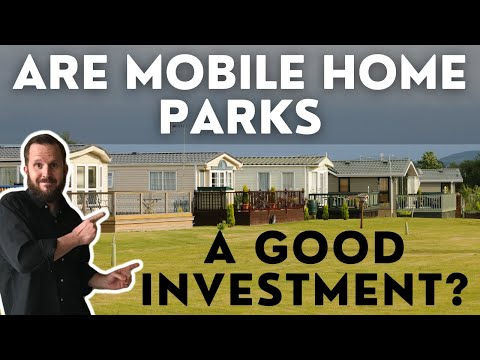 🚨 Are Mobile Home Parks A Good Investment? 💰Part 1