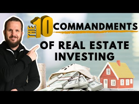 10 Commandments of Real Estate Investing