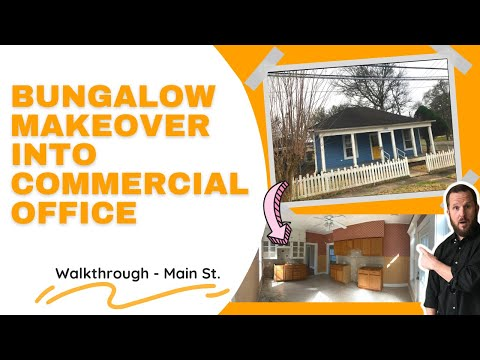 Bungalow makeover🛠️ into Commercial Office🏛️ – A Walk Thru Main St (Part 1)