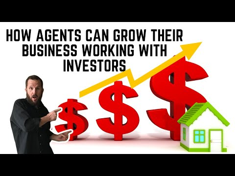 How Agents Can Grow Their Business Working With Investors💰📈