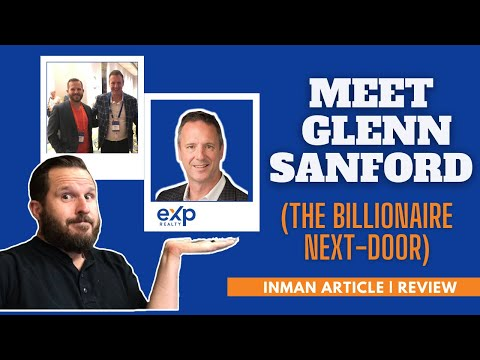 Meet Glenn Sanford (The billionaire next-door) 🚪🚶💰