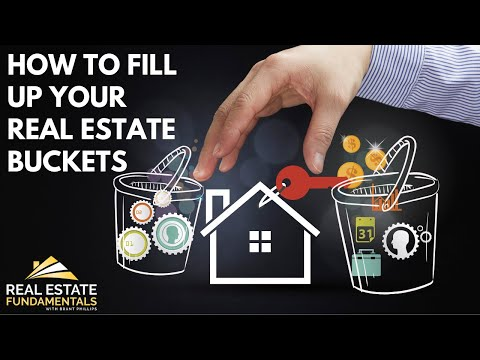 How To Fill Up Your Real Estate Buckets
